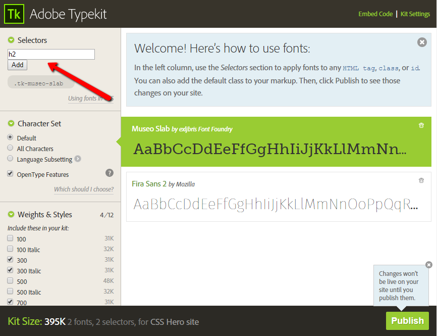 Adding custom fonts with TypeKit - configure your CSS selectors while in the kit